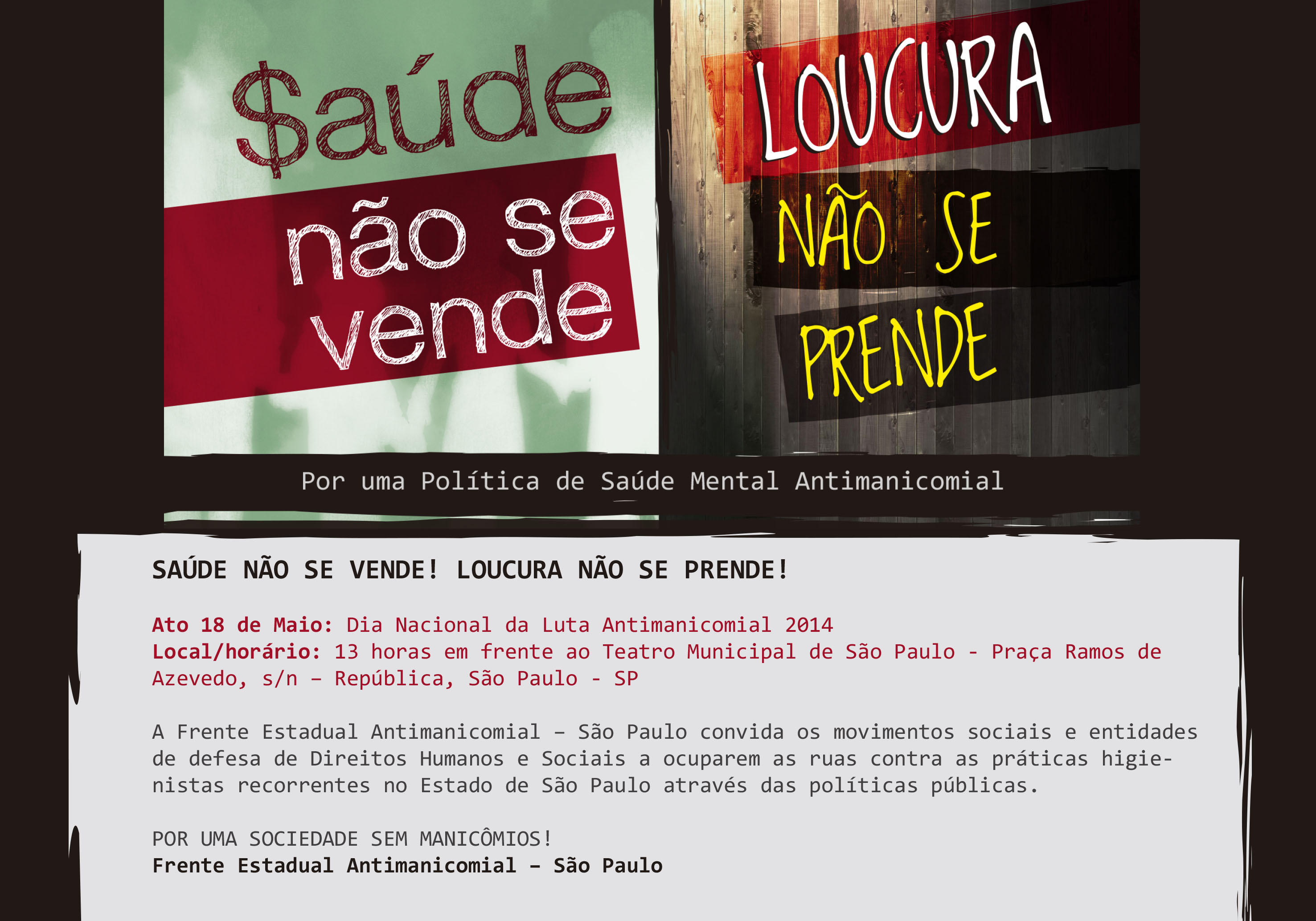 http://antimanicomialsp.files.wordpress.com/2014/04/cartaz.jpg