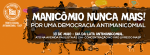 Manifesto Manicômio Nunca Mais! Por Uma DemocraciaAntimanicomial!