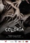 """Espetáculo """"COLÔNIA"""" discute pelo teatro as lógicas manicomiais e o holocaustobrasileiro"""