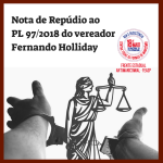 Nota de Repúdio ao PL 97/2018 do vereador Fernando Holiday